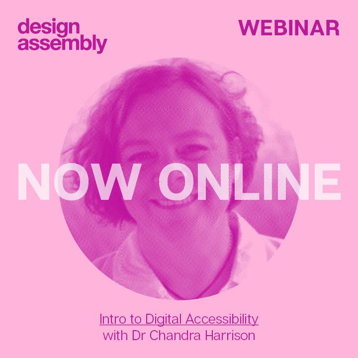 DA Webinar - Intro to Digital Accessibility for Designers - 11.30-1pm - 22 September 2021 - Dr Chandra Harrison, Managing Director, Access Advisors